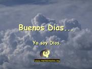 Buenos Dias soy Dios