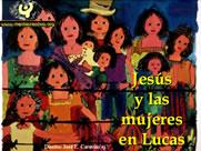 Jesús y la Mujer en Lucas